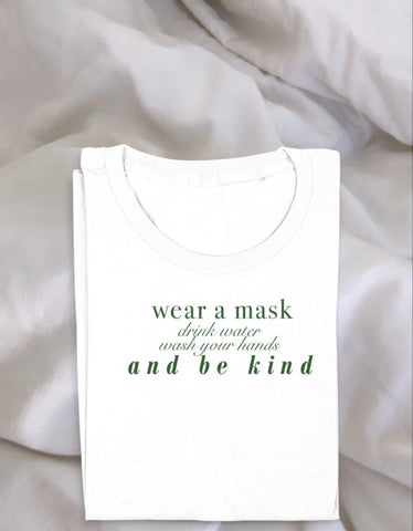 WEAR A MASK & BE KIND TEE G-RATED *PREORDER*
