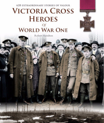 Victoria Cross Heroes of WW1