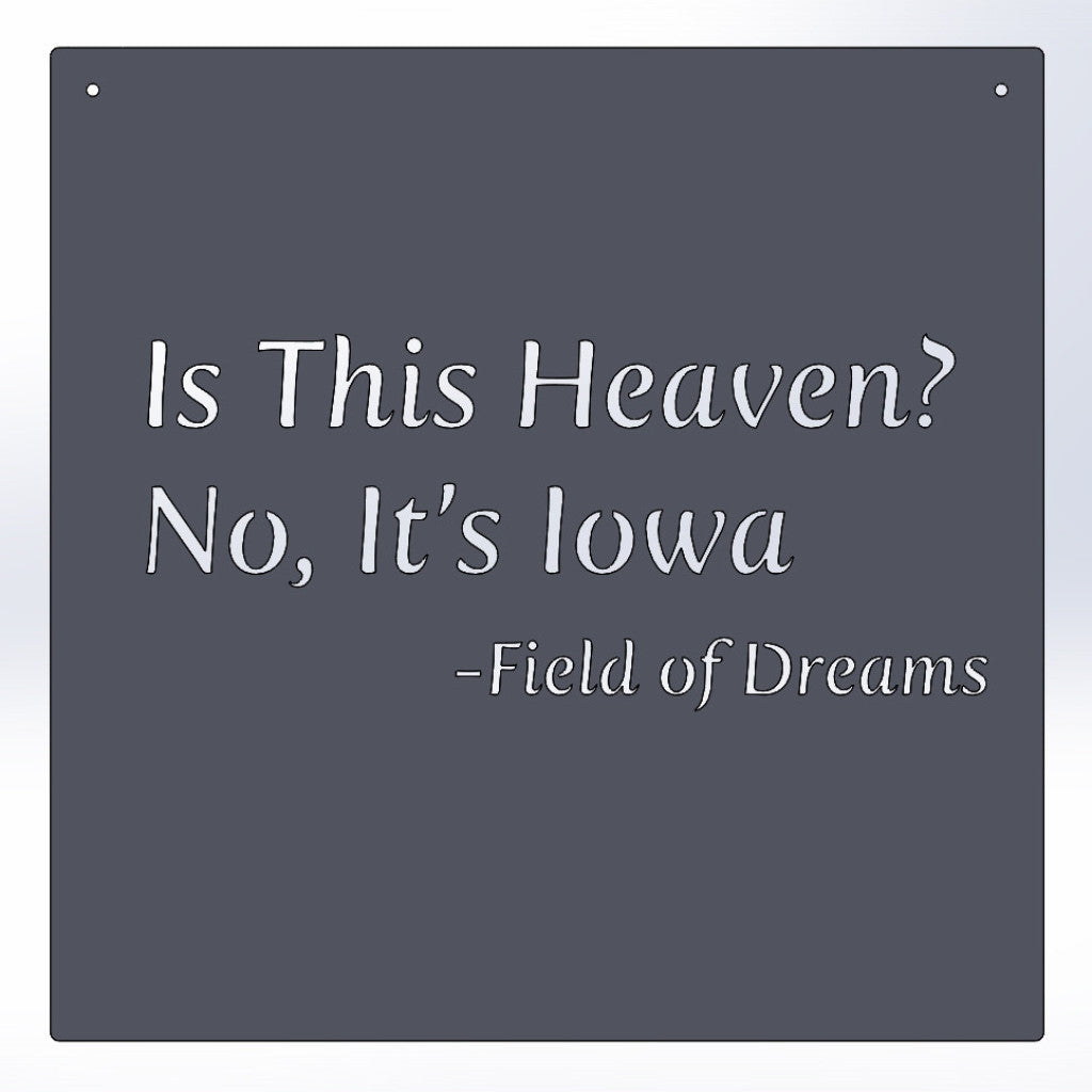 Is This Heaven? No, It's Iowa - Field Of Dreams