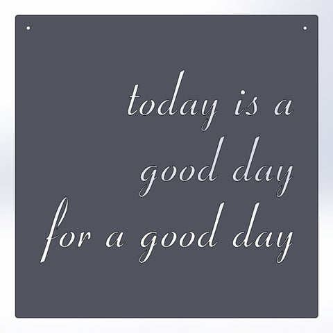 ...good day for a good day