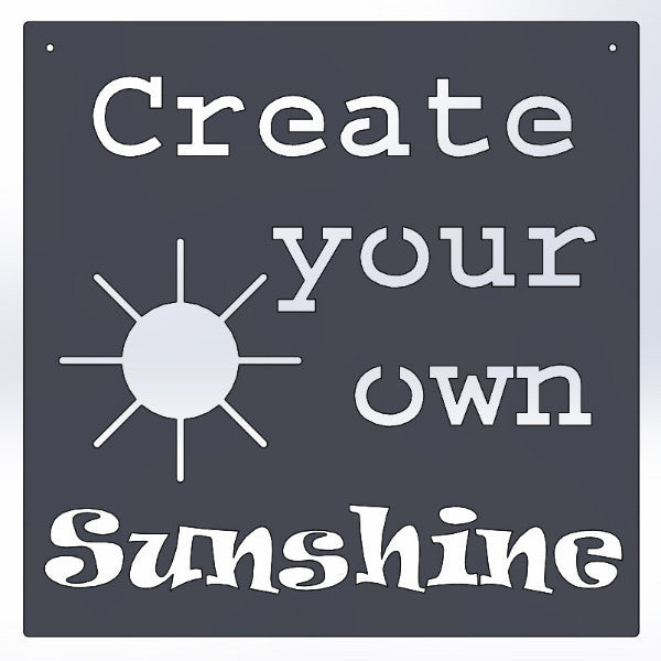 Create Your Own Sunshine