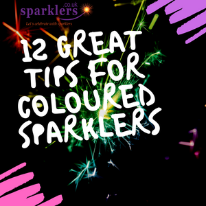 12 Great Tips For Coloured Sparklers