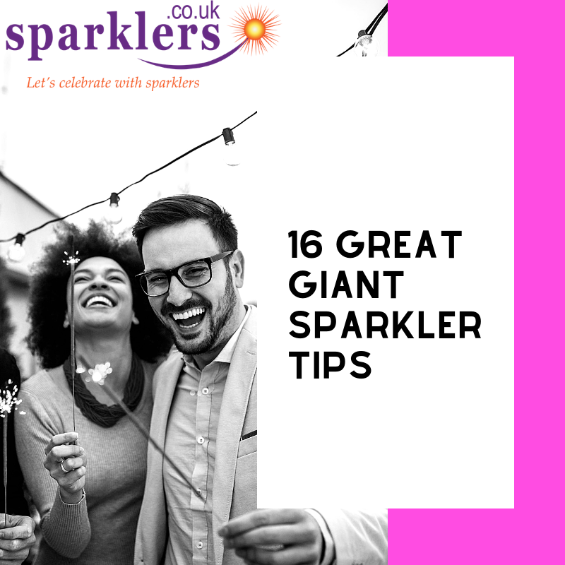 16 Great Giant Sparkler Tips