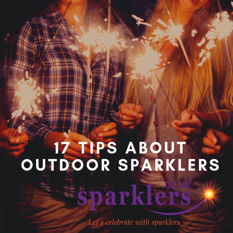 17 Tips About Outdoor Sparklers