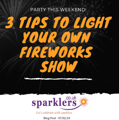 3 Tips To Light Your Own Fireworks Show