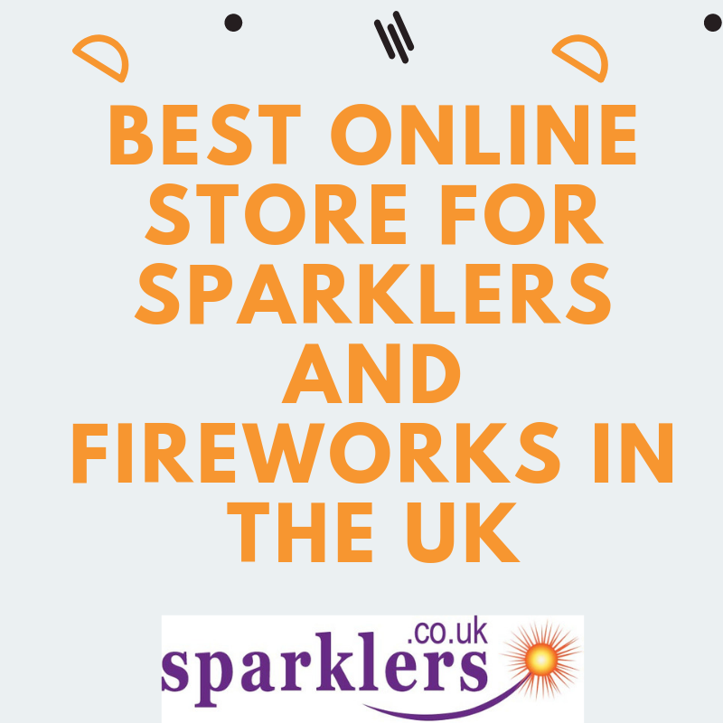 Best Online Store for Sparklers and Fireworks in the UK