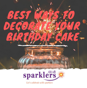 Best Ways to Decorate Your Birthday Cake