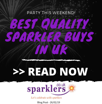 Best Quality Sparkler Buys in UK
