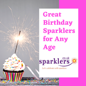 Great Birthday Sparklers for Any Age