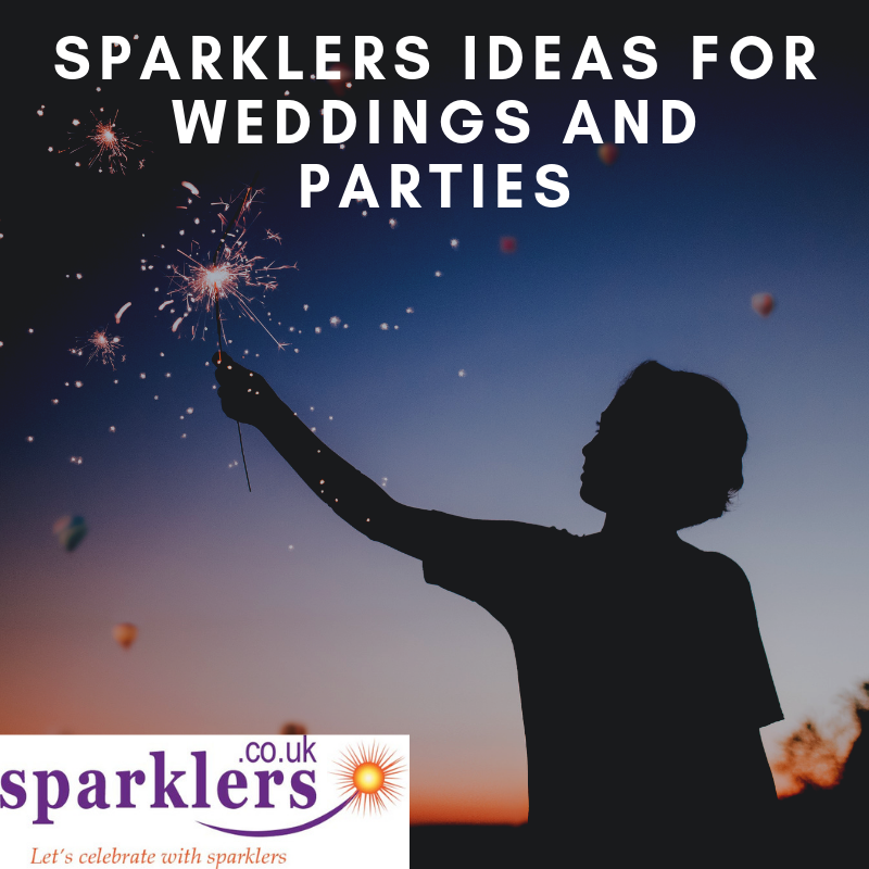 Sparklers Ideas for Weddings and Parties
