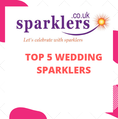 Top 5 Wedding Sparklers