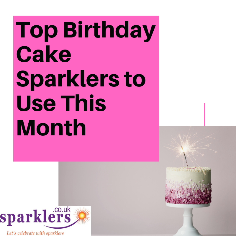 Top Birthday Cake Sparklers to Use This Month