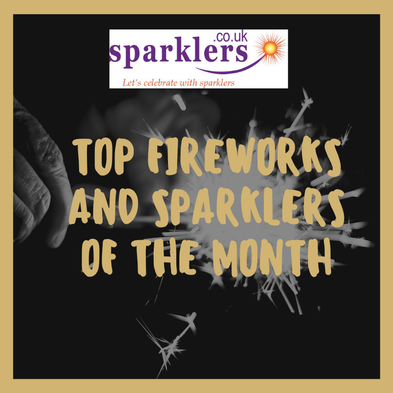 Top Fireworks And Sparklers of the Month