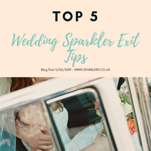 Top 5 Wedding Sparkler Exit Tips