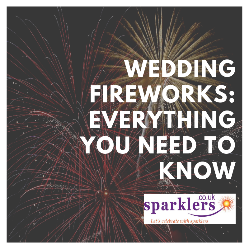 Wedding fireworks: everything you need to know