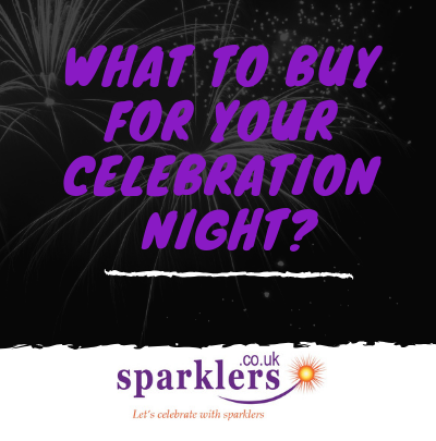 What to buy for your Celebration night?