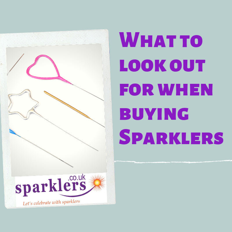 What to look out for when buying Sparklers