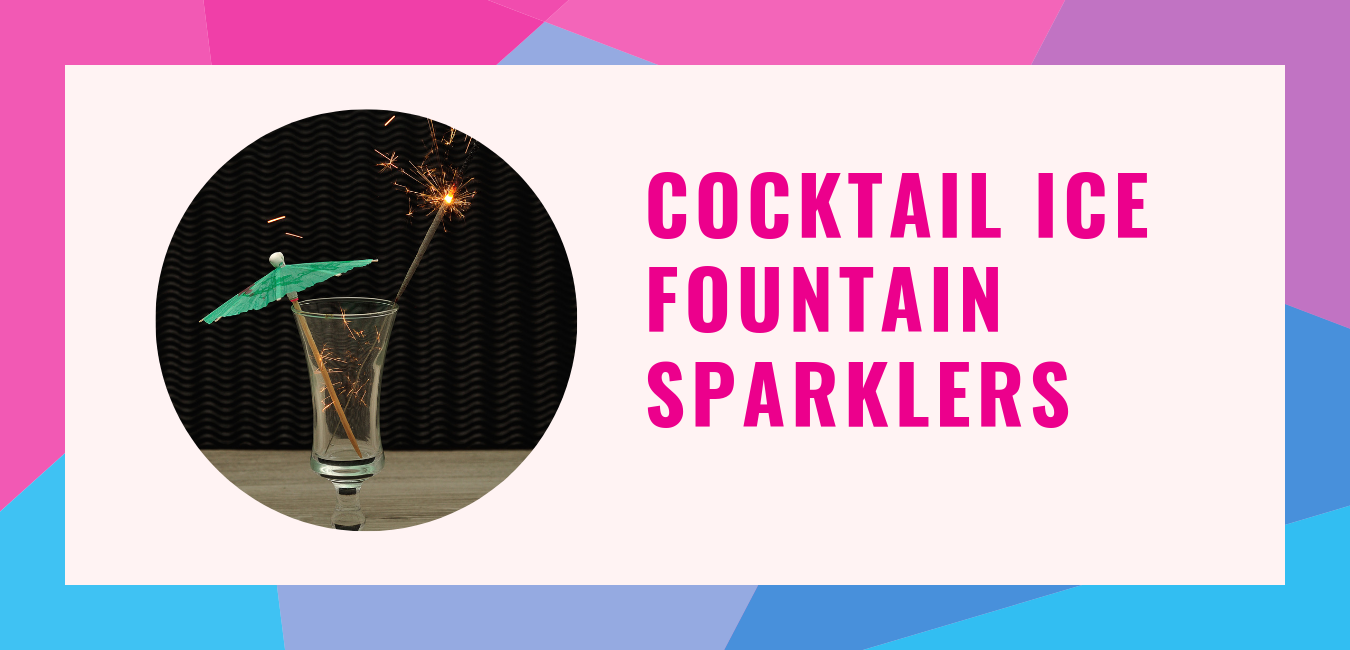 Cocktail-Ice-Fountain-Sparklers