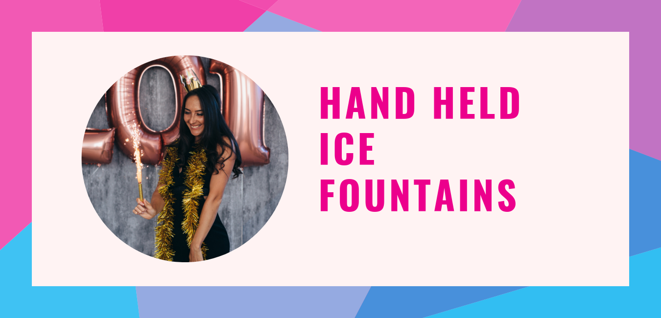 Hand-Held-Ice-Fountains