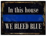 WE BLEED BLUE WHOLESALE METAL NOVELTY PARKING SIGN