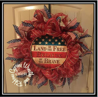 Land of the Free Because of the Brave Wreath