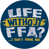 "Life without FFA, I Don't Think So 2.25"" Round Button"