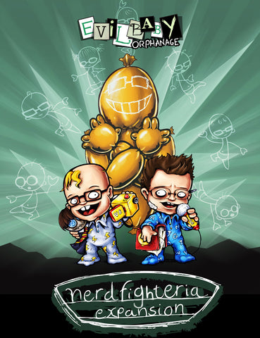 Evil Baby Orphanage - Nerd Fighteria Expansion