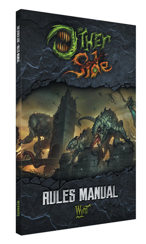 The Other Side - Rules Manual - Wyrd Miniatures - Online Store
