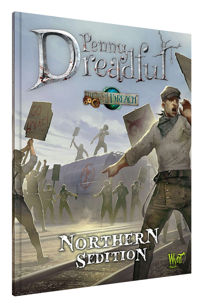 Penny Dreadful: Northern Sedition - Wyrd Miniatures - Online Store