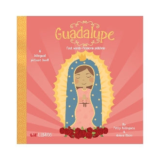 Lil Libros,  Guadalupe: First Words/Primeras Palabras   | Sweet Threads