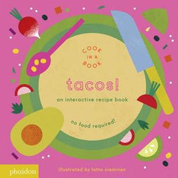 Tacos!: An Interactive Recipe Book | Sweet Threads