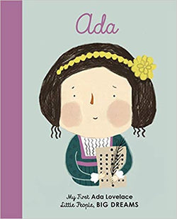 Little People, Big Dreams- My First Ada Lovelace (Board Book) | Sweet Threads