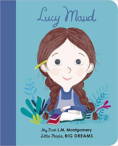 Little People, Big Dream: My First Lucy Maud (Board Book) | Sweet Threads