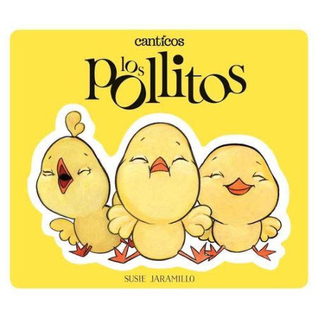 Little Chickies/ Los Pollitos | Sweet Threads