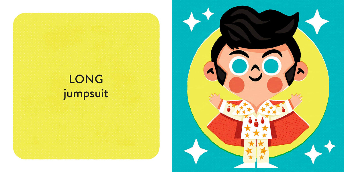 Baby Rocker: Baby Elvis- A book about Opposites