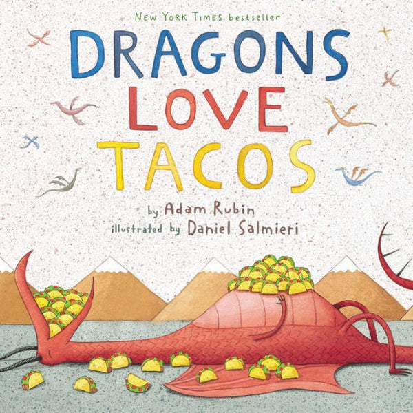 Dragons Loves Tacos