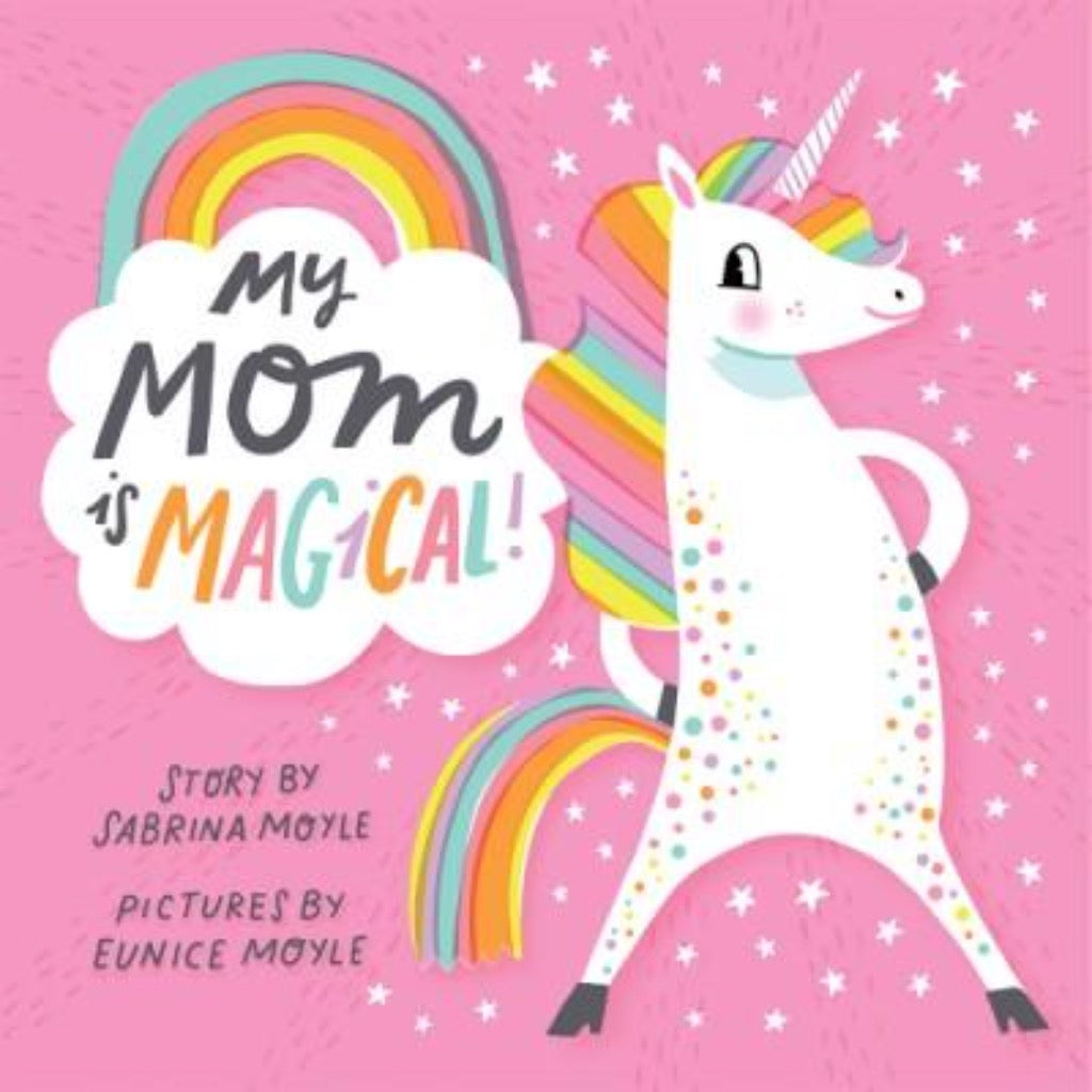 My Mom Is Magical Board Book | Sweet Threads
