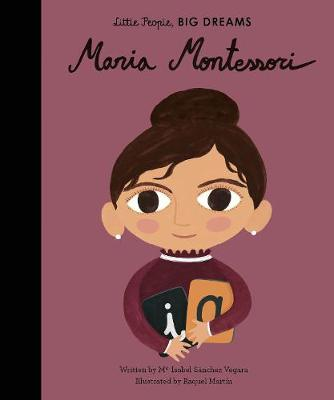 Maria Montessori Book - Little People, Big Dreams  | Sweet Threads