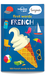 Lonely Planet Kids: First Words French Book