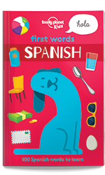 Lonely Planet Kids: First Words Spanish Book | Sweet Threads
