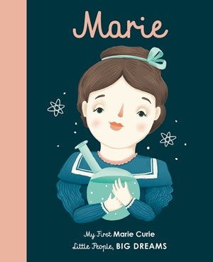 Little People Big Dreams: My First Marie Curie (BOARD BOOK) | Sweet Threads