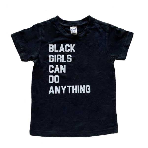 Typical Black Tee Black Girls Can Do Anything Short Sleeve Tee in Black/White (ADULT)