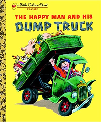 A Little Golden Book The Happy Man and His Dump Truck | Sweet Threads