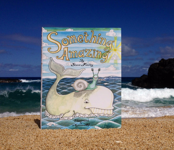 Something Amazing Children's Book by Steve Fawley | Sweet Threads