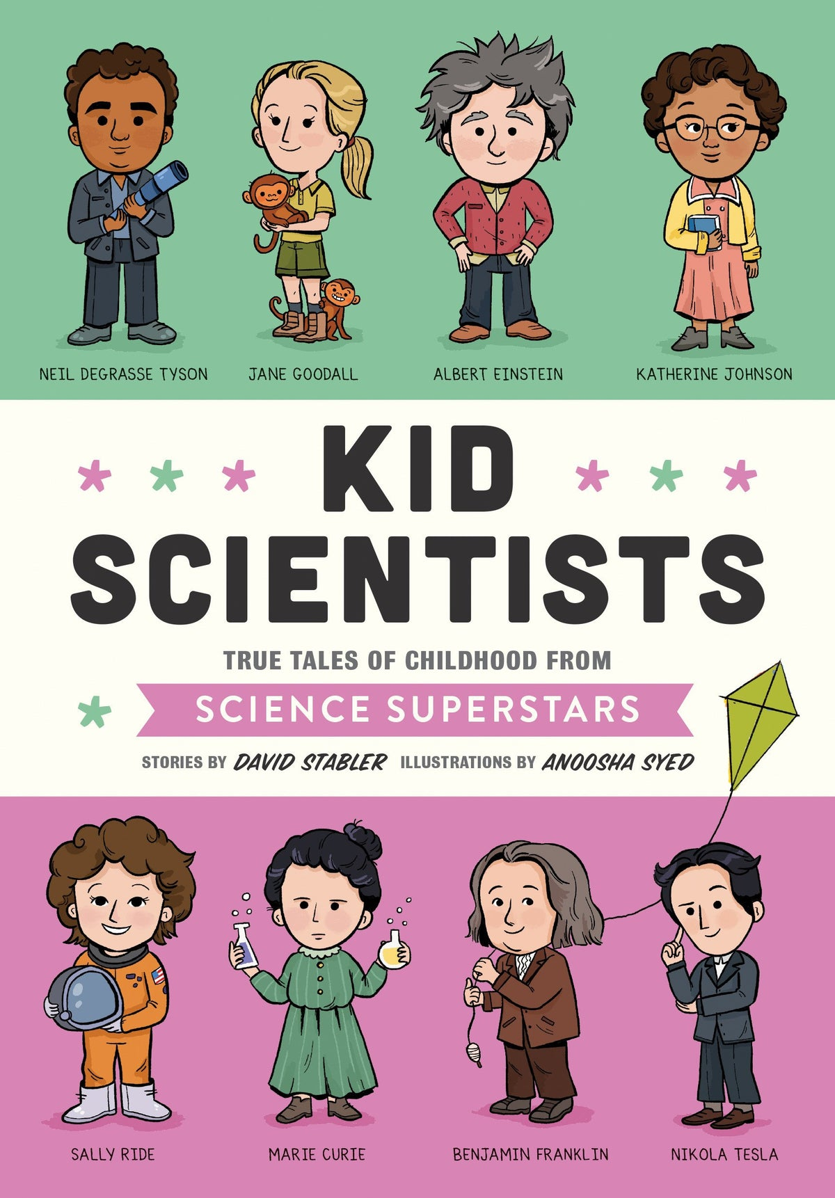 Kid Scientists: True Tales of Childhood from Science Superstars | Sweet Threads