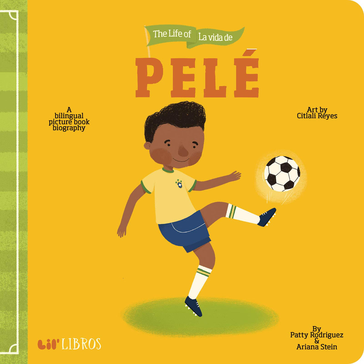 Lil Libros: The Life of - La Vida de Pele