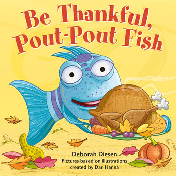Be Thankful Pout- Pout Fish | Sweet Threads