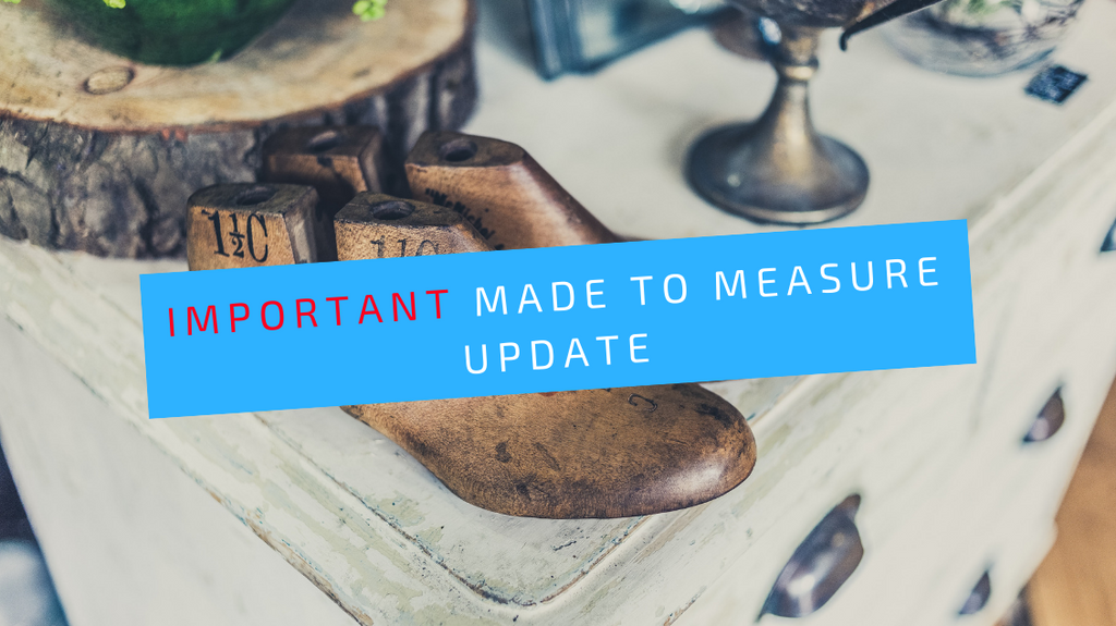 Important update on our made to measure service.
