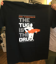 Tug-is-the-Drug T-shirt - The Painted Trout
