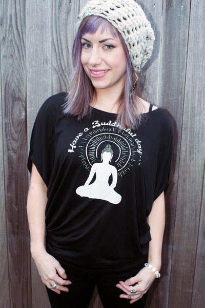 Have a Buddhaful Day! Women's and Men's Tees and Tanks